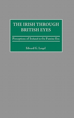 The Irish Through British Eyes: Perceptions Of Ireland In The Famine Era Audiolibros para descargar gratis en línea