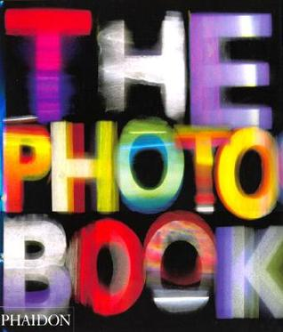 The Photo Book by Phaidon Press