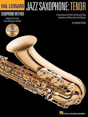 Jazz Saxophone Method: Tenor BK/CD (Hal Leonard Tenor Saxophone Method)