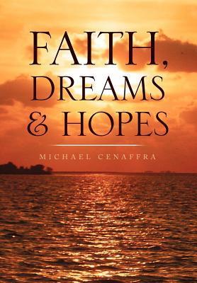 Faith, Dreams & Hopes