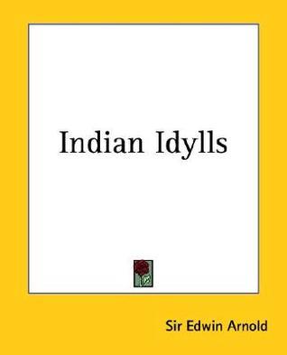 Indian Idylls