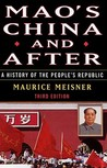 Mao's China and After: A History of the People's Republic