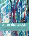 All in the Woods by J.R. Poulter
