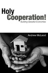 Holy Cooperation!