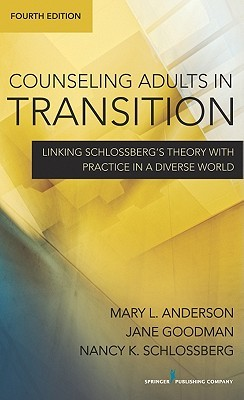 Descargas gratuitas de audiolibros para teléfonos Android Counseling Adults in Transition, Fourth Edition: Linking Schlossberg'��s Theory with Practice in a Diverse World