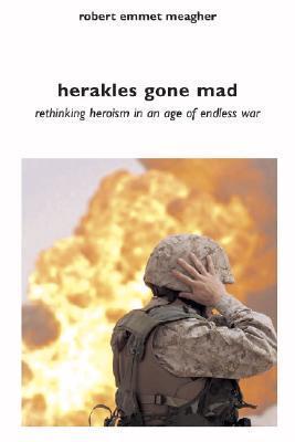 Herakles Gone Mad by Robert Emmet Meagher