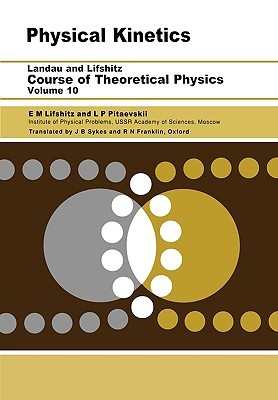 Course of Theoretical Physics: Vol. 10, Physical Kinetics