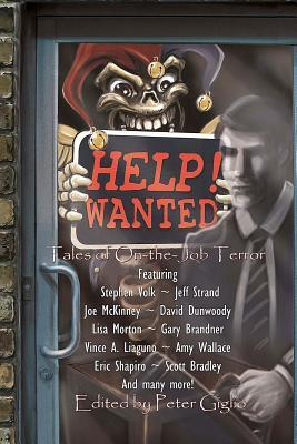 Ebook Help! Wanted: Tales of On-The-Job Terror by Peter Giglio DOC!