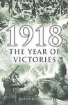 1918 The Year of Victories