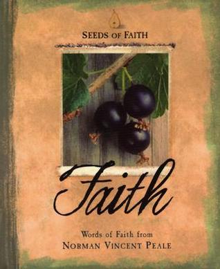 Seeds Of Faith: Faith