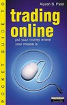 Pocket Guide to Trading Online: Put Your Money Where Your Mouse Is