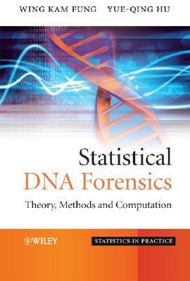 Statistical DNA Forensics: Theory, Methods and Computation