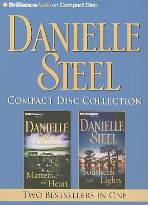 Matters of the Heart / Southern Lights (Danielle Steel CD Collection #3)