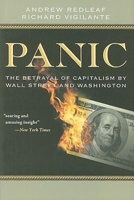 Panic: The Betrayal of Capitalism by Wall Street and Washington