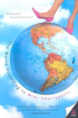 The World According to Mimi Smartypants by Mimi Smartypants