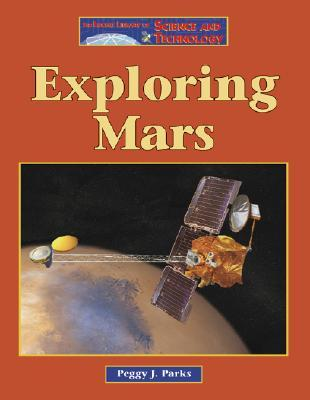 Exploring Mars (The Lucent Library of Science and Technology)