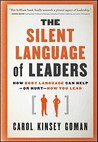 The Silent Language of Leaders: How Body Language Can Help––or Hurt––How You Lead