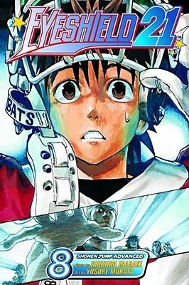 Eyeshield 21, Vol. 8: True Warriors Seek Out Strong Foes