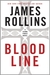 Bloodline by James Rollins