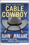 Cable Cowboy by Mark Robichaux