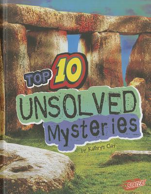 Top 10 Unsolved Mysteries