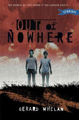 Out of Nowhere by Gerard Whelan