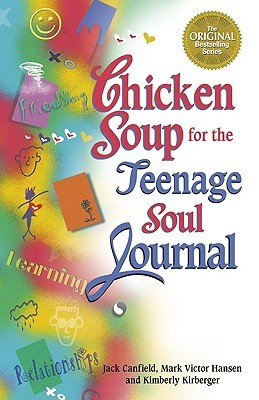 Chicken Soup for the Teenage Soul Journal by Jack Canfield