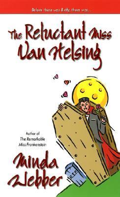The Reluctant Miss Van Helsing by Minda Webber