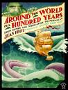 Around the World in a Hundred Years