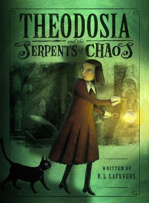 Theodosia and the Serpents of Chaos(Theodosia Throckmorton 1)