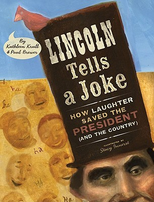 Lincoln Tells a Joke: How Laughter Saved the President (and the Country)