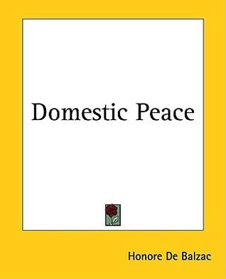 Domestic Peace by Honoré de Balzac