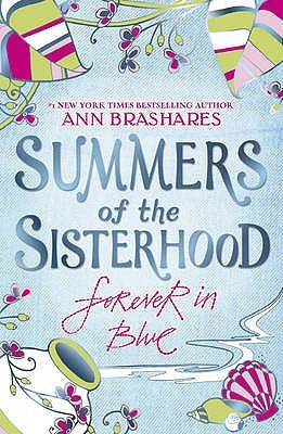 Forever in Blue (Sisterhood of the Traveling Pants, #4)