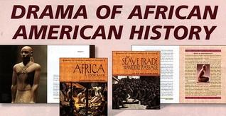 The Drama of African -American History 2