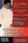 Sword of a Champion: The Story of Sharon Monplaisir