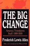 The Big Change: America Transforms Itself, 1900-50