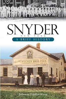 Snyder, New York:: A Brief History