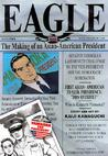 Eagle: The Making Of An Asian-American President, Vol. 4
