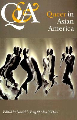 Q  A Queer And Asian: Queer  Asian In America EPUB