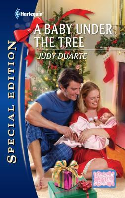 A Baby Under the Tree by Judy Duarte