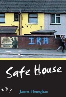 Safe House by James Heneghan