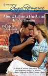 Along Came a Husband (Mirabelle Island, #4) (Harlequin Superromance, #1640)