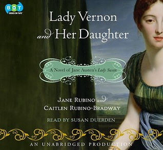 Descargar Lady vernon and her daughter: a novel of jane austen's lady susan epub gratis online Jane Rubino