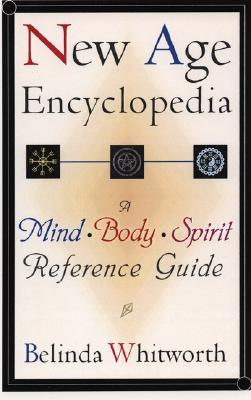 New Age Encyclopedia by Belinda Whitworth