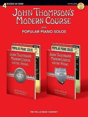 John Thompson's Modern Course Plus Popular Piano Solos: 4 Books in One! [With CD (Audio)]