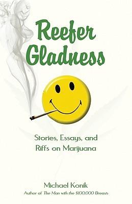 Reefer Gladness by Michael Konik