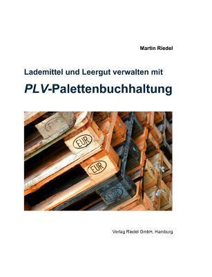 Lademittel Und Leergut Verwalten Mit Plv-Palettenbuchhaltung