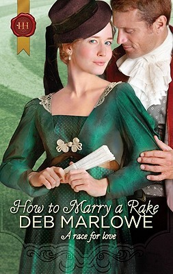 How To Marry a Rake by Deb Marlowe