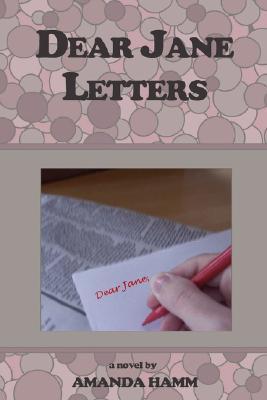 Dear Jane Letters by A. Hamm