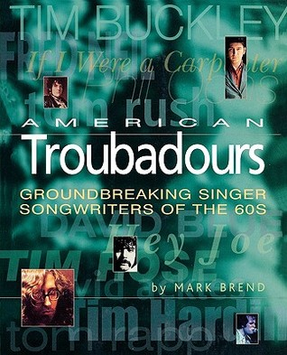 American Troubadours by Mark Brend